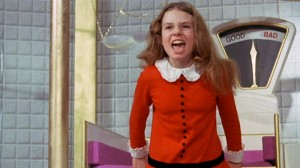 . . . Veruca's a stone-cold bitch!